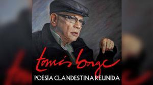 Portada del libro Tomás Borge, Poesía Clandestina Reunida